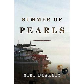Summer of Pearls by Mike Blakely - 9780765322579 Book
