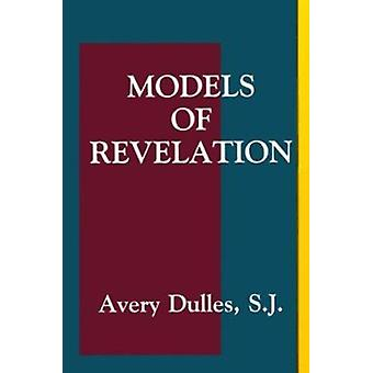 Models of Revelation (2nd) by Avery Dulles - 9780883448427 Book