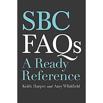 SBC FAQs - A Ready Reference by Keith Harper - 9781462748433 Book