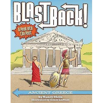 Ancient Greece by Nancy Ohlin - Adam Larkum - 9781499801187 Book