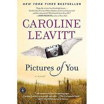 Pictures of You by Caroline Leavitt - 9781565126312 Book