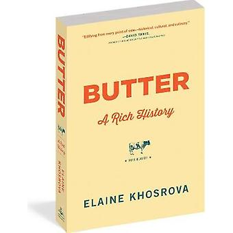 Butter - A Rich History by Elaine Khosrova - 9781616207397 Book
