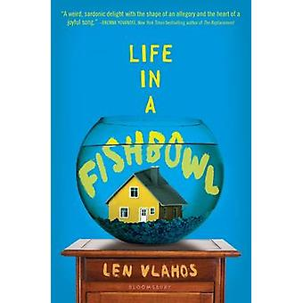 Life in a Fishbowl by Len Vlahos - 9781681190358 Book