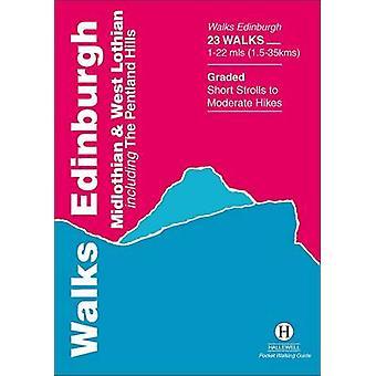 Walks Edinburgh - Midlothian and West Lothian by Richard Hallewell -