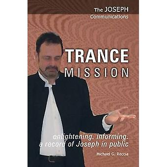 Trance Mission by Michael George Reccia - 9781906625061 Book