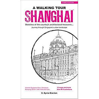 Shanghai - Sketches of the City's Architectural Treasures by G. Byrne