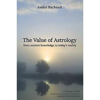 Der Wert der Astrologie von Barbault & Andr