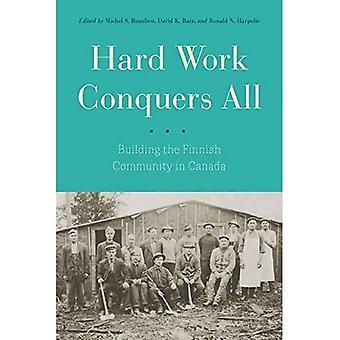 Hard werken verovert alles: Het bouwen van de Finse Gemeenschap in Canada