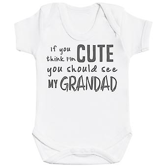 If You Think I'm Cute You Should See My Grandad Baby Bodysuit