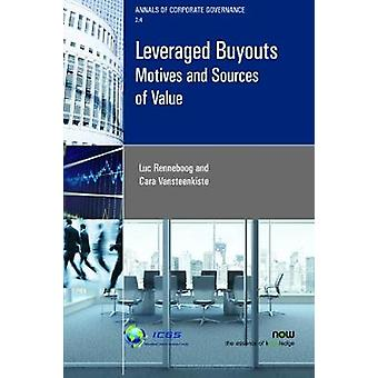 Leveraged Buyouts Motives and Sources of Value by Renneboog & Luc
