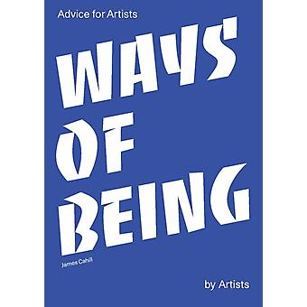 Ways of Being by James Cahill