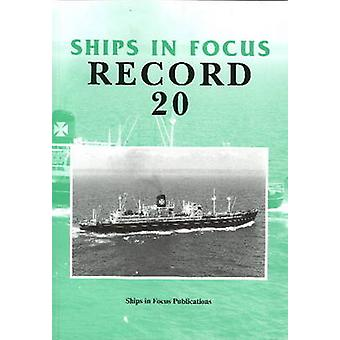 Ships in Focus Record 20 by Ships In Focus Publications