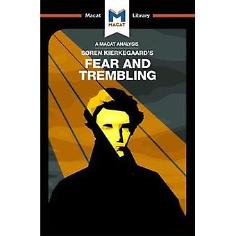 An Analysis of Soren Kierkegaards Fear and Trembling by Pheiffer Noble & Brittany