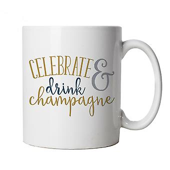 Celebrate & Drink Champagne Mug | Happy Birthday Celebration Party Getting Older | Champagne Pop Cork Bubbles Fireworks Bang Fizz | Party Cup Gift