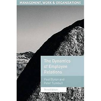 Dynamikken i medarbeiderrelasjoner av Paul BlytonPeter Turnbull