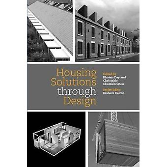 Housing Solutions through Design by Cairns & Graham