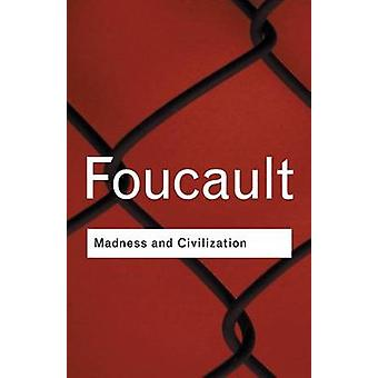 Madness and Civilization (2nd Revised edition) by Michel Foucault - 9