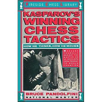 Kasprovs Winning Chess Tactics by Pandolfini & Bruce
