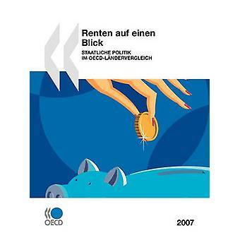 Renten auf einen Blick 2007 Staatliche Politik im OECDLndervergleich av OECD Publishing