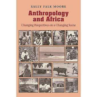 Anthropology  Africa by Moore & Sally Falk