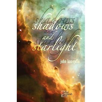 Shadows and Starlight by Knoepfle & John
