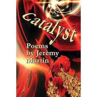 Catalyst by Martin & Jeremy