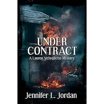 Under Contract by Jordan & Jennifer L.