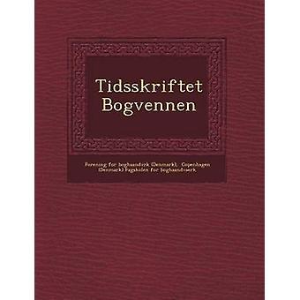 Tidsskriftet Bogvennen by Forening for Boghaandv Rk Denmark
