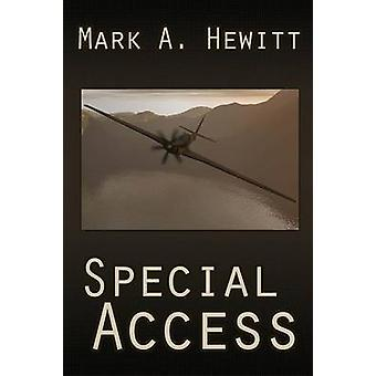 Special Access by Hewitt & Mark A.