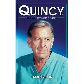 Quincy M.E. the Television Series by Rosin & James