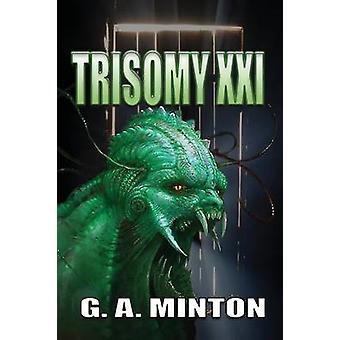 Trisomy XXI by Minton & G. A.