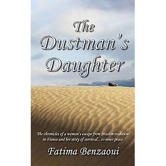 The Dustmans Daughter by Benzaoui & Fatima