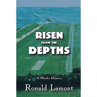 Risen From The Depths by Lamont & Ronald