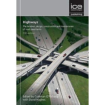Highways (5th Revised edition) by David Hughes - Coleman A. O'Flahert