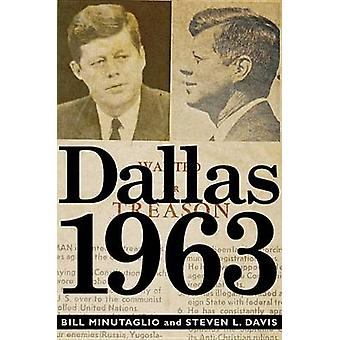 Dallas 1963 by Bill Minutaglio - Steven L Davis - 9781455522095 Book