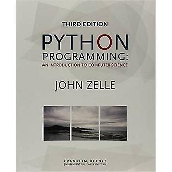Python Programming - An Introduction to Computer Science by John M. Ze