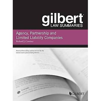 Gilbert Law Summary on Agency - Partnership and LLCs (7th Revised edi