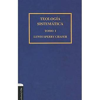 Teologia Sistematica de Chafer Tomo I by Zondervan - 9788482675176 Bo