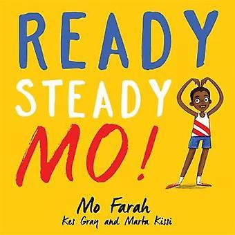 Ready Steady Mo by Mo Farah