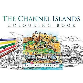 Channel Islands Colouring Book Past and Present
