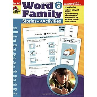 Word Family Stories and Activities Level A - Grades K-2 by Holly Melto