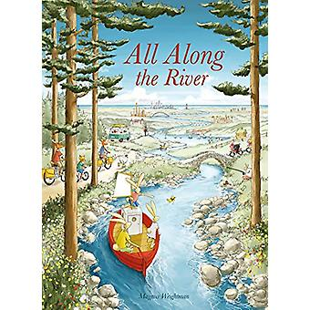 All Along the River by Magnus Weightman - 9781605375199 Book