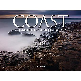 Coast - Where The Land Meets The Sea by David Ross - 9781782748984 Book