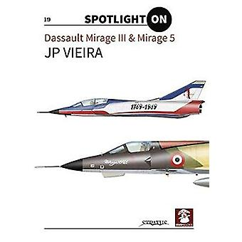 Dassault Mirage III & Mirage 5 by J.P. Viera - 9788365958365 Book