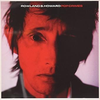 Rowland S. Howard - Pop Crimes [CD] USA import