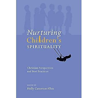 Pleje børn's spiritualitet: Kristne perspektiver og bedste praksis