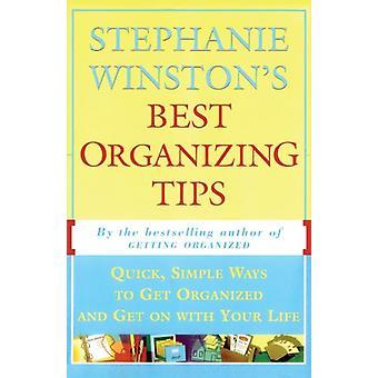 ستيفاني وينستون & ق أفضل تنظيم نصائح -- سريعة -- طرق بسيطة للحصول على