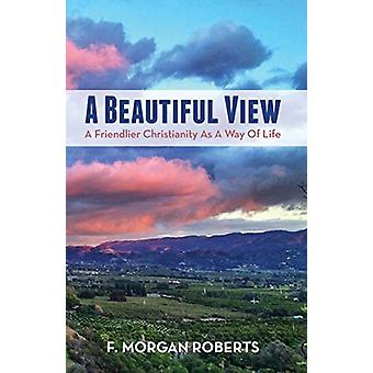 A Beautiful View by A Beautiful View - 9781532635779 Book