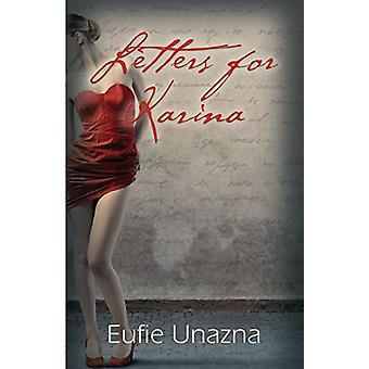 Letters for Karina by Eufie Unazna - 9781634915151 Book