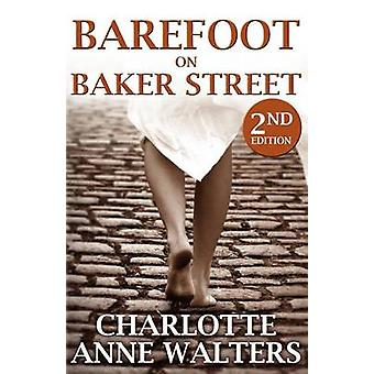 Barefoot on Baker Street (2nd edition) by Charlotte Anne Walters - 97